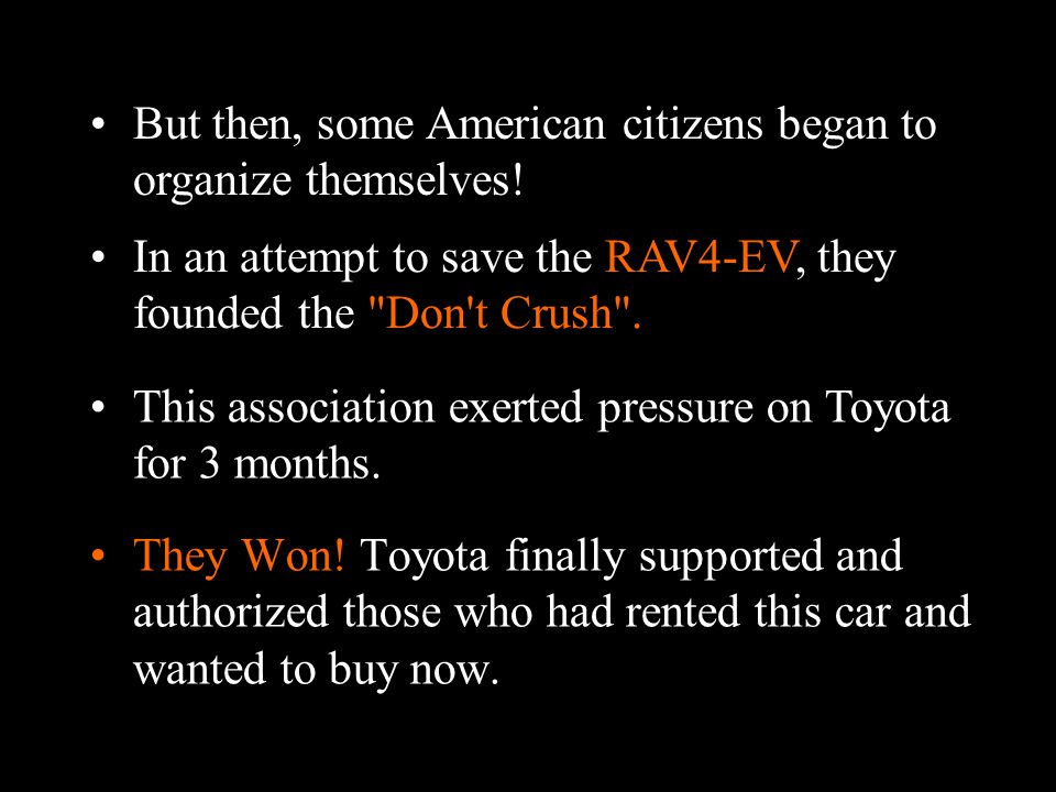 Toyota hurried to retrieve all these vehicles immediately in order to... DESTROY them!