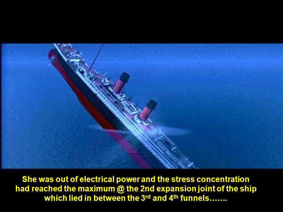 Titanic continued to lose her funnels while the stern was rising nearly 60 degrees from the ocean level