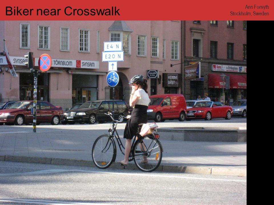 www.annforsyth.net Biker near Crosswalk Ann Forsyth Stockholm, Sweden