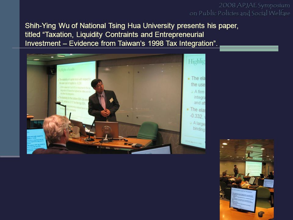 """Shih-Ying Wu of National Tsing Hua University presents his paper, titled """"Taxation, Liquidity Contraints and Entrepreneurial Investment – Evidence fro"""