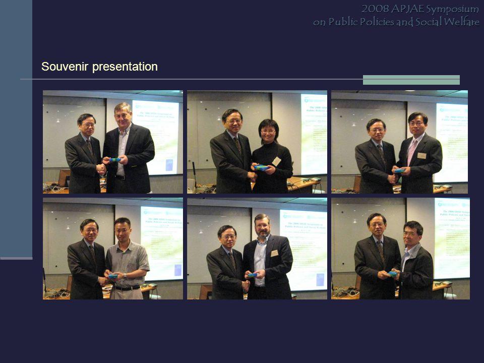 Souvenir presentation 2008 APJAE Symposium on Public Policies and Social Welfare