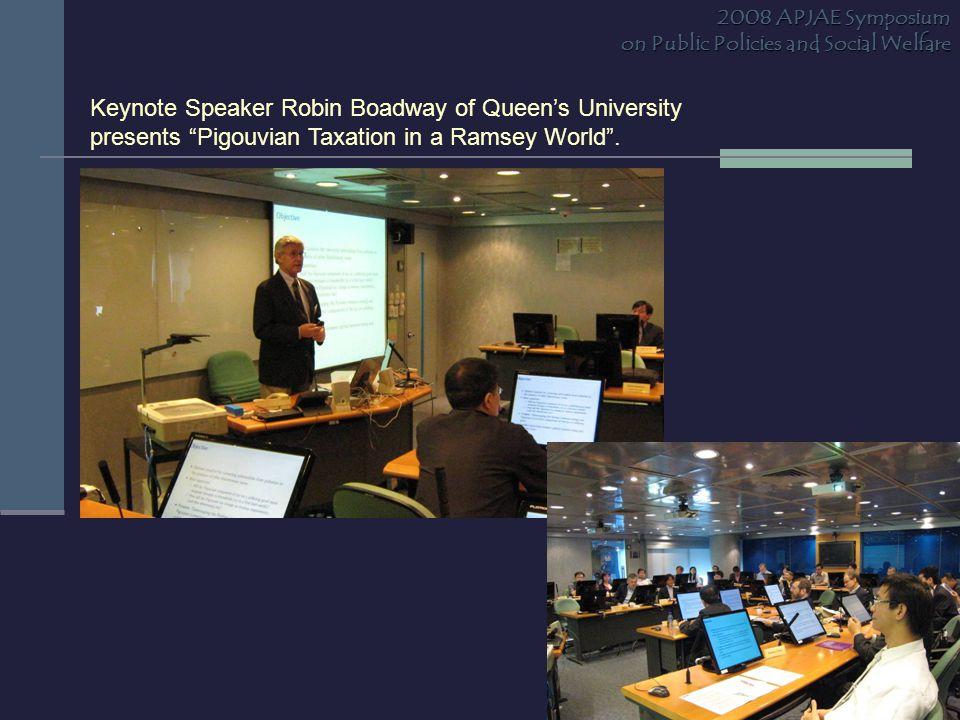 Keynote Speaker Robin Boadway of Queen's University presents Pigouvian Taxation in a Ramsey World .