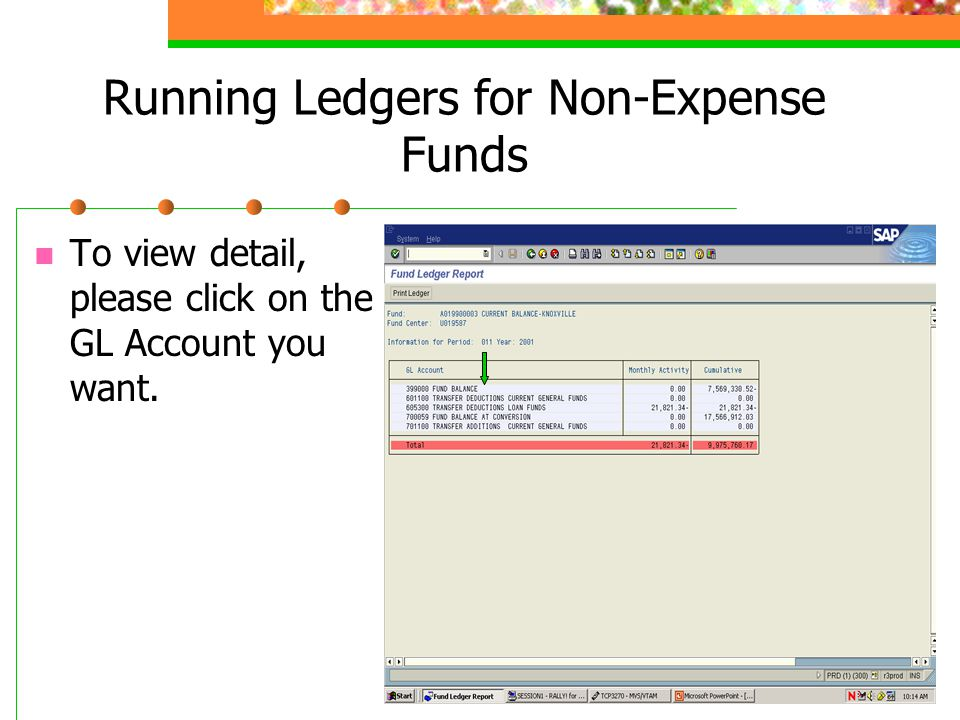 Running Ledgers for Non-Expense Funds To view detail, please click on the GL Account you want.