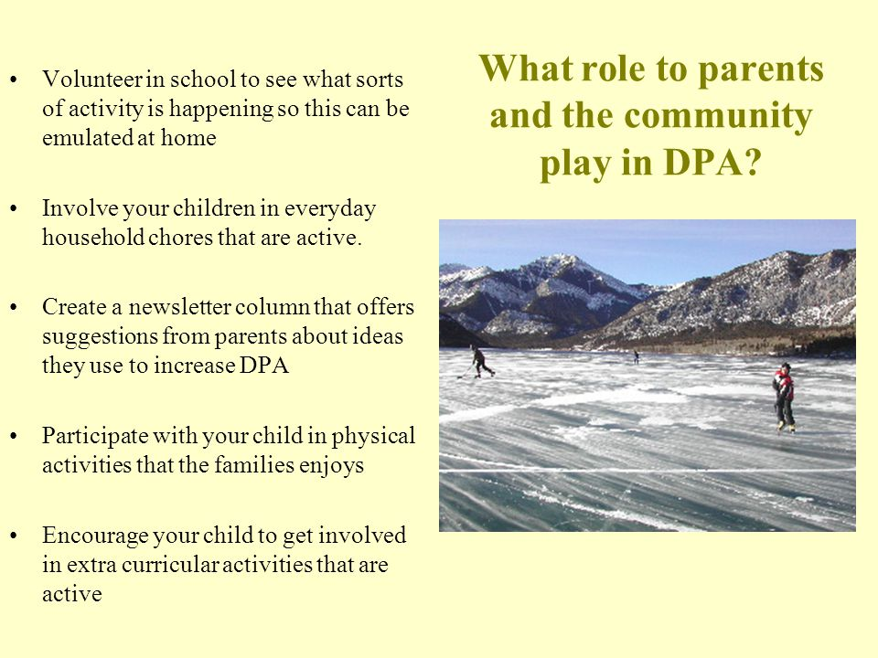 What role to parents and the community play in DPA.