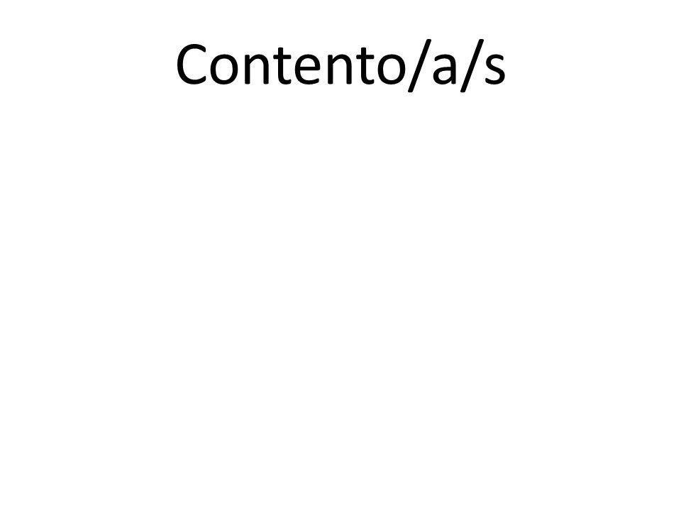 Contento/a/s