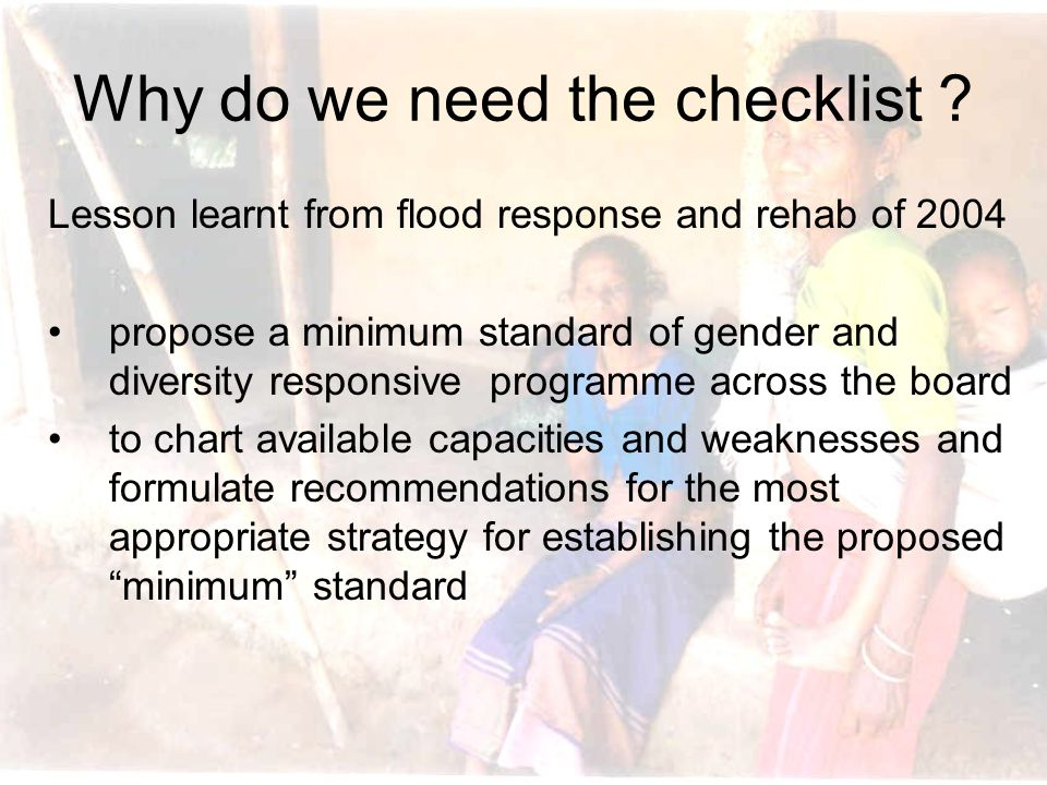Why do we need the checklist .