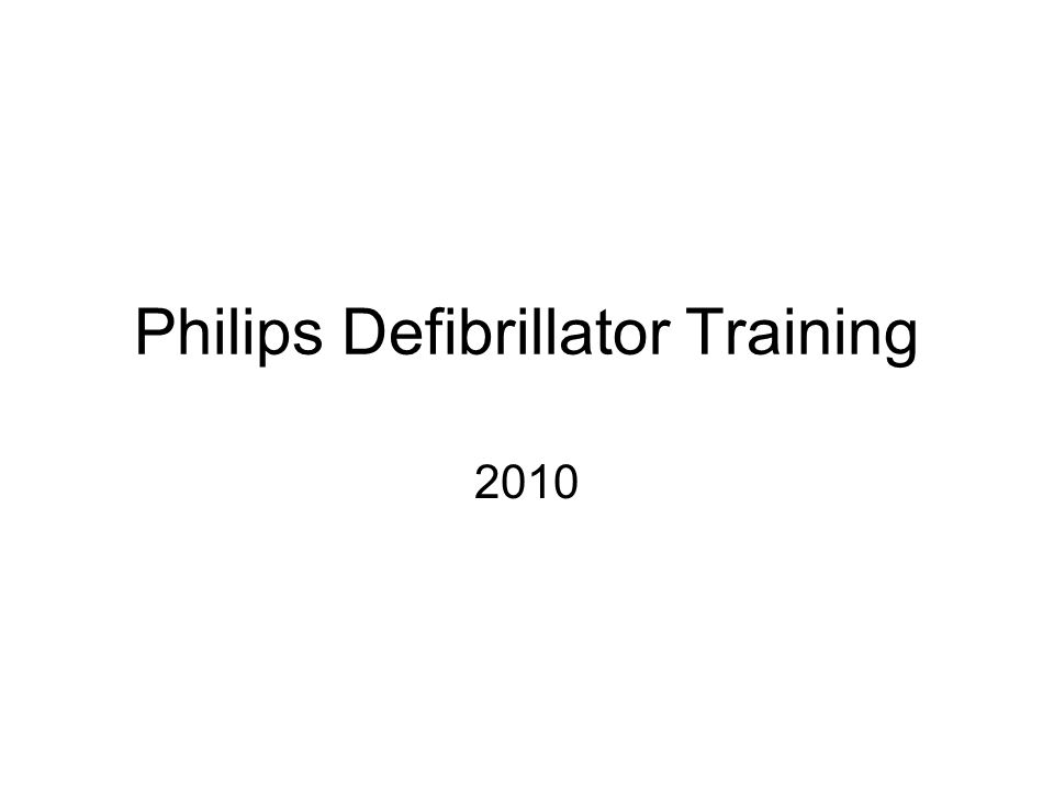 Philips Defibrillator Training 2010