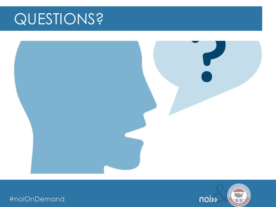 & #noiOnDemand & #noiOnDemand & #noiOnDemand QUESTIONS?