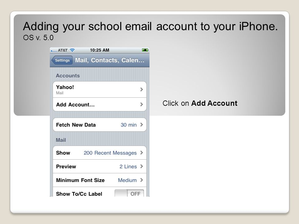 Adding your school email account to your iPhone. OS v. 5.0 Click Save.