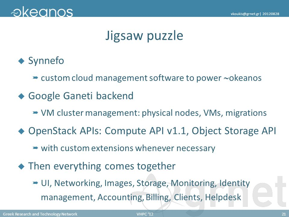 Greek Research and Technology NetworkVHPC '1221 vkoukis@grnet.gr  20120828 Jigsaw puzzle  Synnefo  custom cloud management software to power  okean