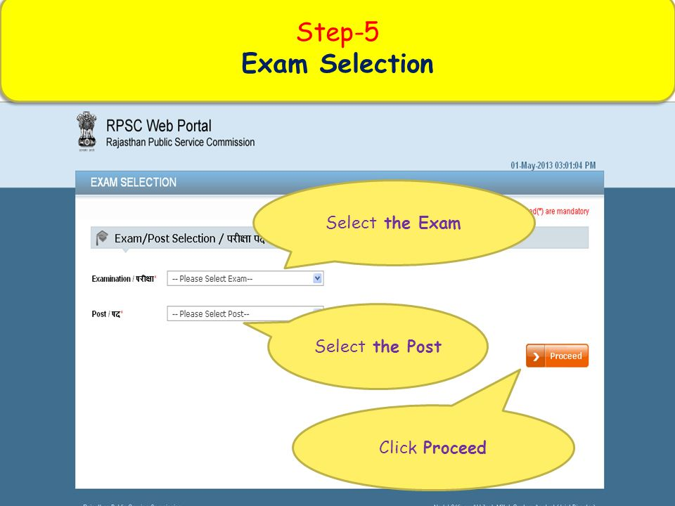 Step-5 Exam Selection Step-5 Exam Selection Select the Exam Select the Post Click Proceed
