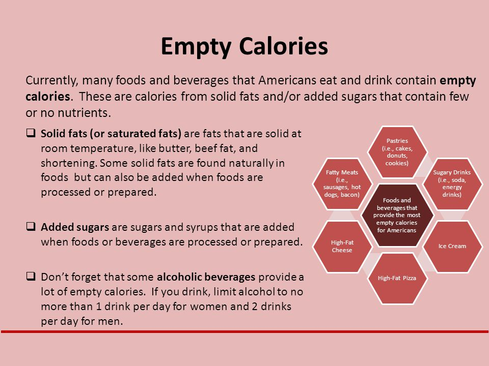Empty Calories  Solid fats (or saturated fats) are fats that are solid at room temperature, like butter, beef fat, and shortening. Some solid fats ar