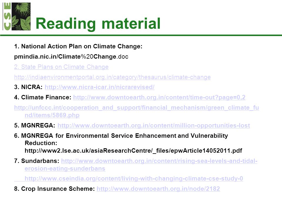 Reading material 1. National Action Plan on Climate Change: pmindia.nic.in/Climate%20Change.doc 2.