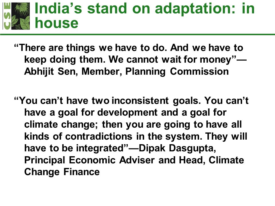 Adaptation Framework Guided by: National Action Plan on Climate Change State Action Plan(s) on Climate Change