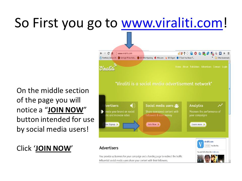 So First you go to www.viraliti.com!www.viraliti.com On the middle section of the page you will notice a JOIN NOW button intended for use by social media users.
