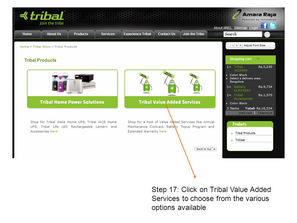 Step 17: Click on Tribal Value Added Services to choose from the various options available