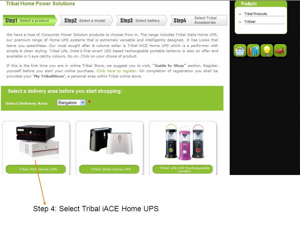 Step 4: Select Tribal iACE Home UPS