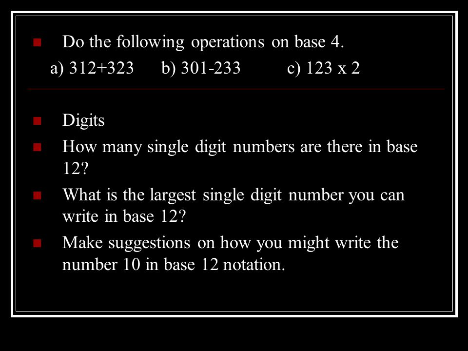Do the following operations on base 4.