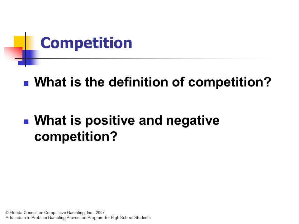 What is the definition of competition. What is positive and negative competition.
