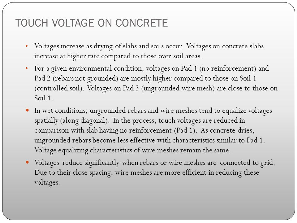 Voltages increase as drying of slabs and soils occur.