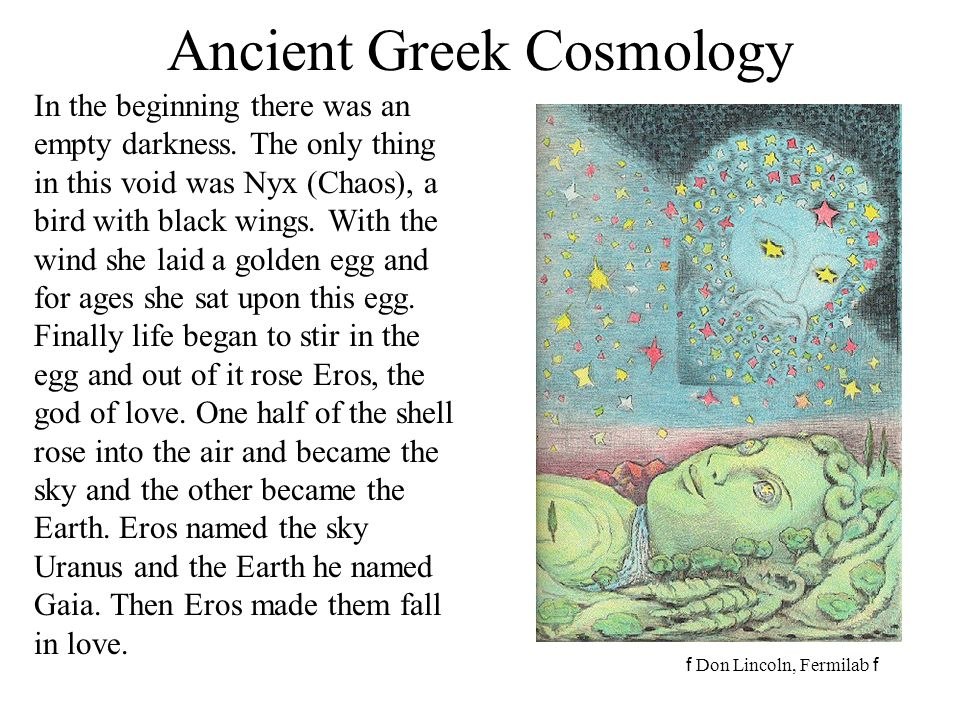 f Don Lincoln, Fermilab f Familiar Cosmology 1In the beginning God created the heaven and the earth.