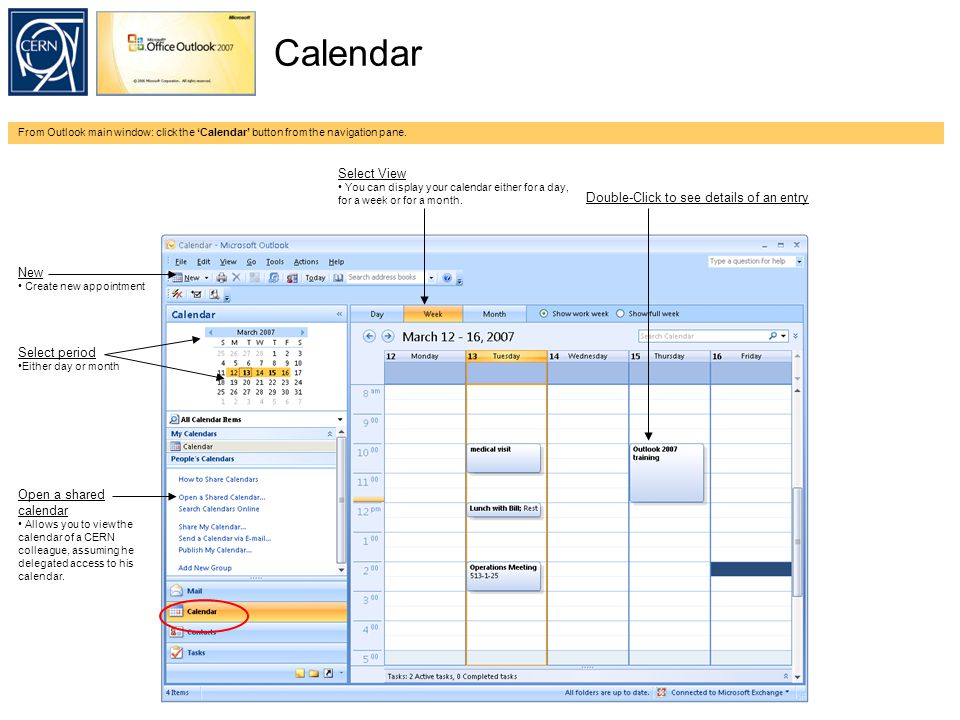 Calendar From Outlook main window: click the 'Calendar' button from the navigation pane.