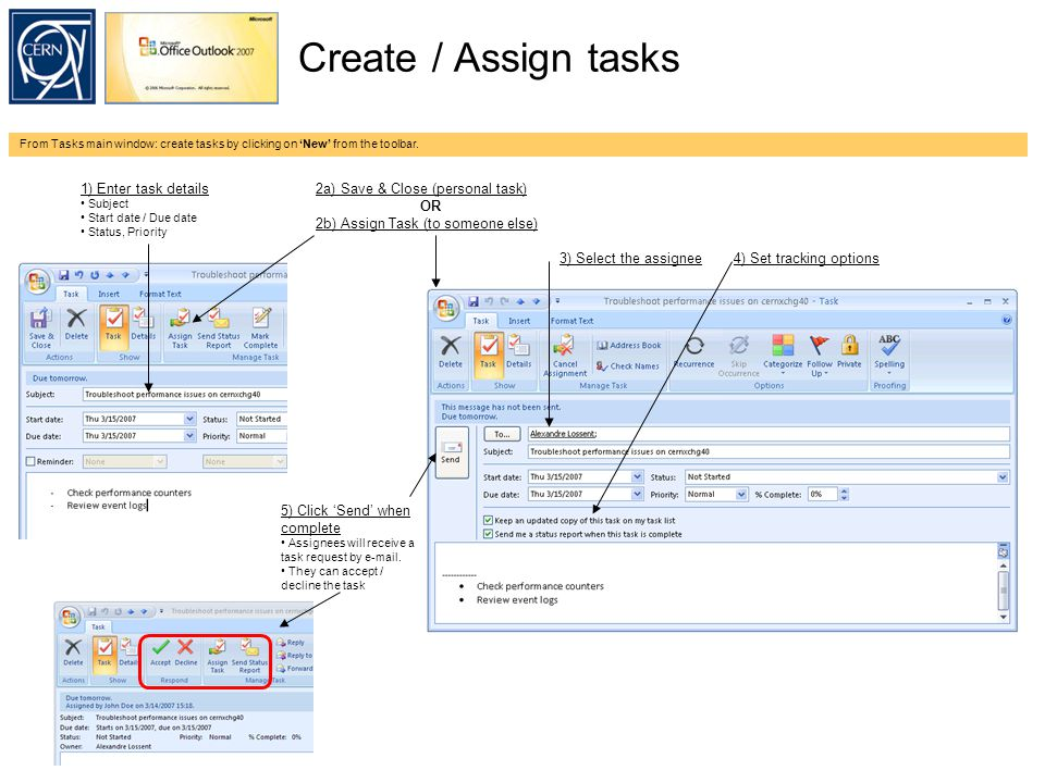 Create / Assign tasks From Tasks main window: create tasks by clicking on 'New' from the toolbar.