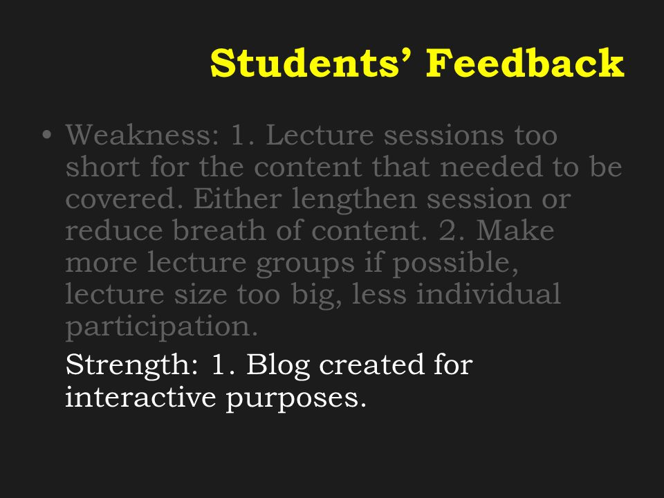 Students' Feedback Weakness: 1.