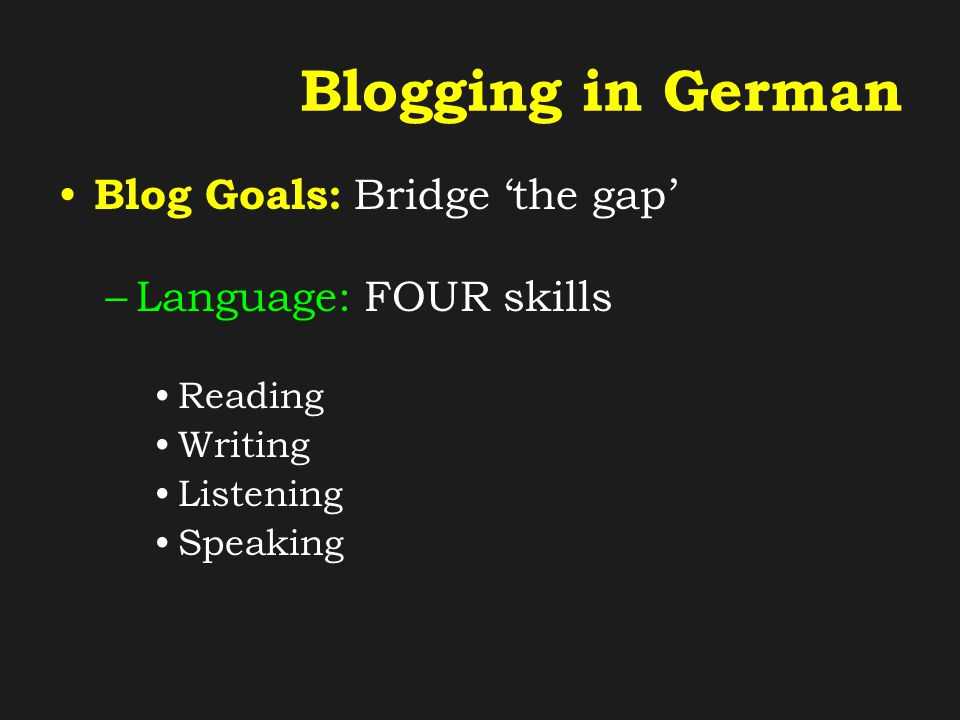 Blogging in German Plans for AY1011, Sem II: GAP –Engange students in active participation 3-4 compulsory homework assignments –Voicethread –Audacity –Short Essay (comments) 1-2 automatization sound file(s) per chapter (listen and react) 6 podcasts with tasks, handout and answer key