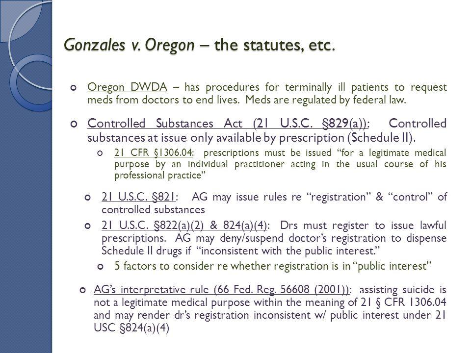 Gonzales v.Oregon - Seminole Rock/Auer deference A.G.