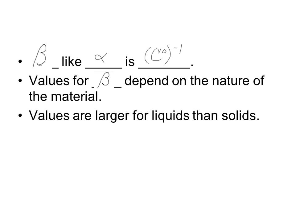 ____ like _____ is _______. Values for ____ depend on the nature of the material.