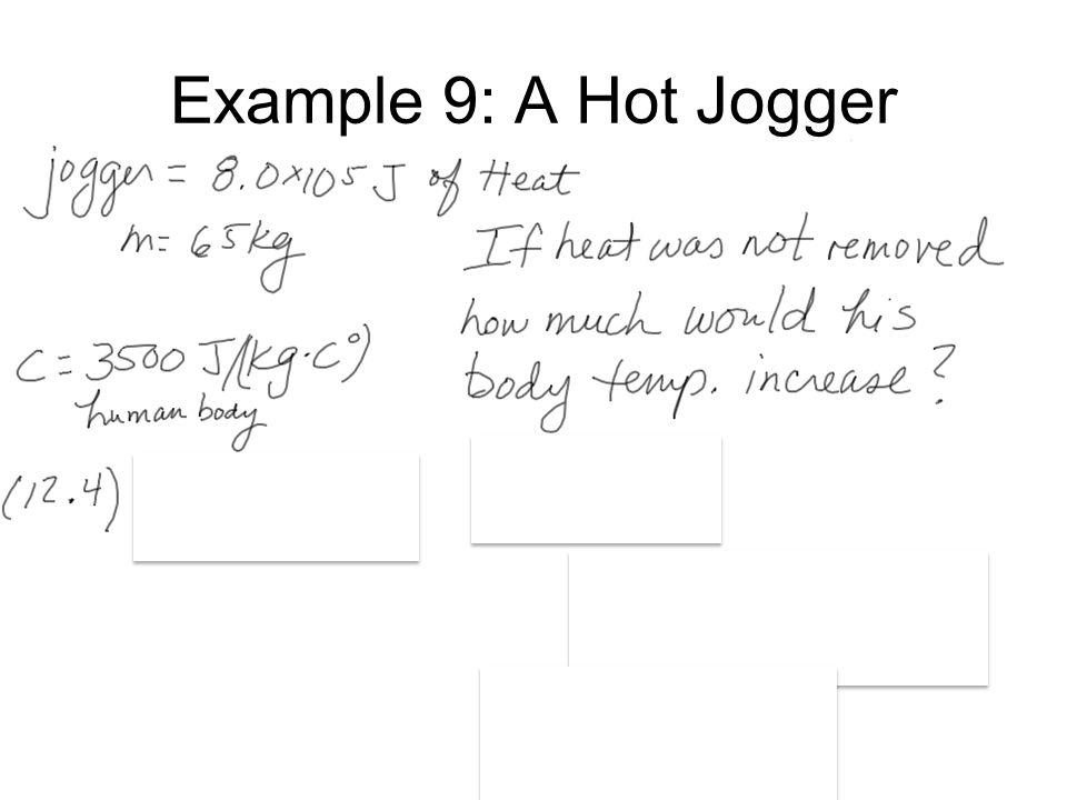 Example 9: A Hot Jogger