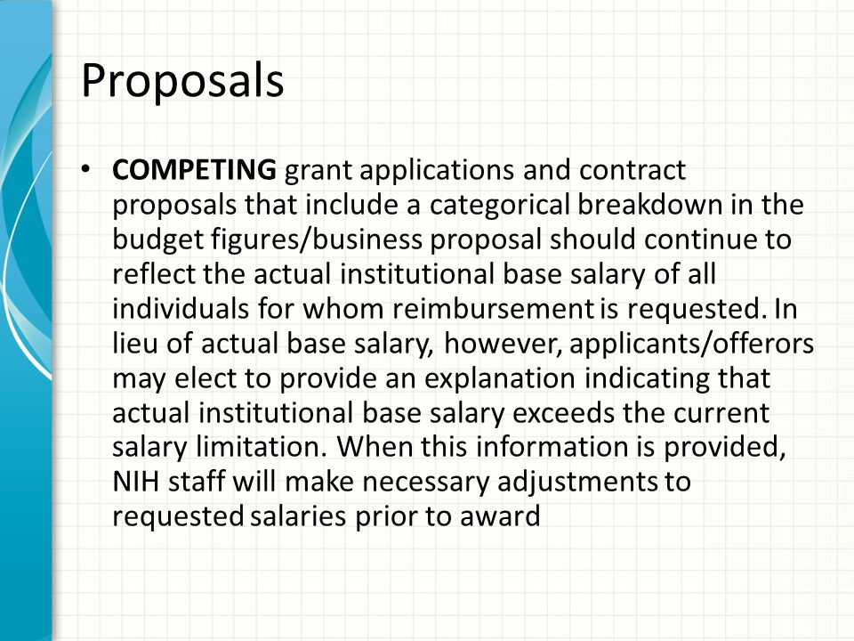 Proposals COMPETING grant applications and contract proposals that include a categorical breakdown in the budget figures/business proposal should cont