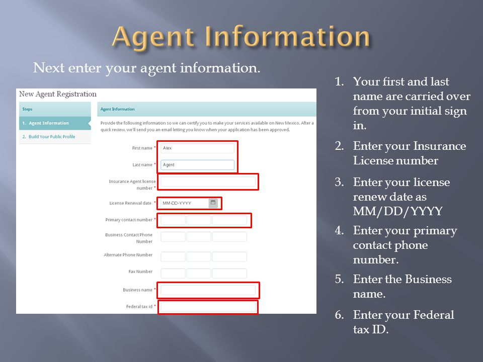 Next enter your agent information.
