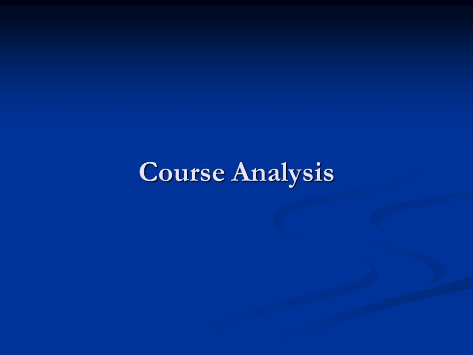 Course Analysis