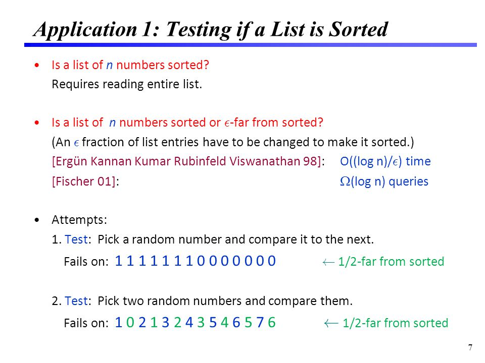 Application 1: Testing if a List is Sorted Is a list of n numbers sorted.