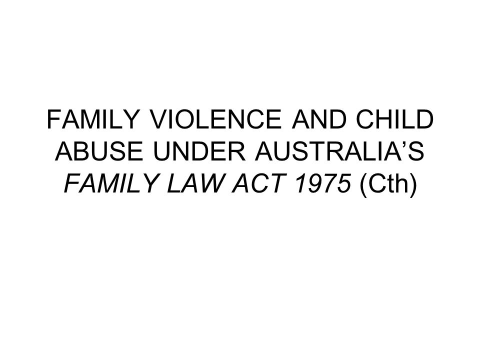 reports and reviews ALRC and NSWLRC, Family Violence: Improving Legal Frameworks, 2010 (consultation paper) ALRC and NSWLRC, Family Violence- A National Legal Response, 2010 (report)