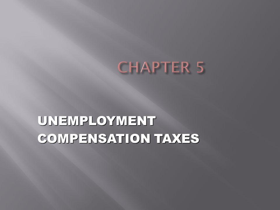 UNEMPLOYMENT COMPENSATION TAXES