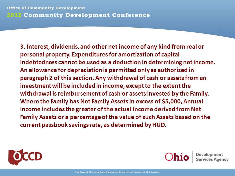 3. Interest, dividends, and other net income of any kind from real or personal property.