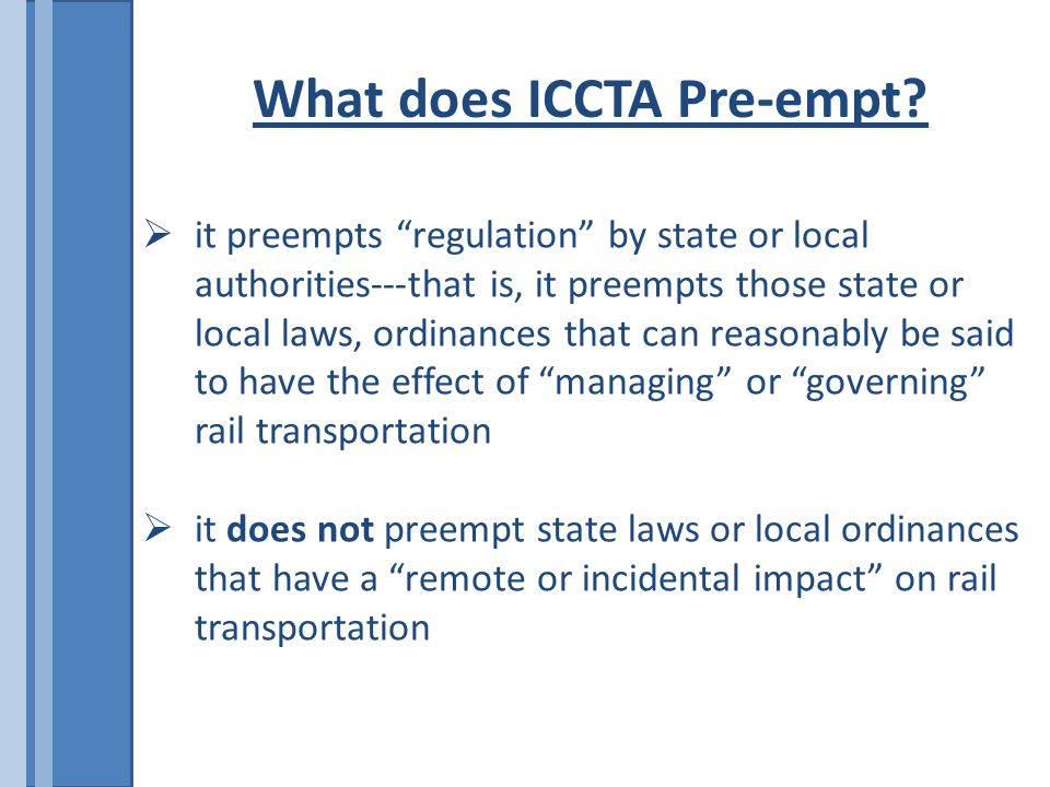 What does ICCTA Pre-empt.