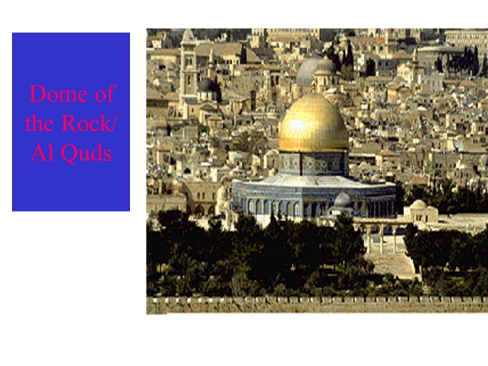 Dome of the Rock/ Al Quds