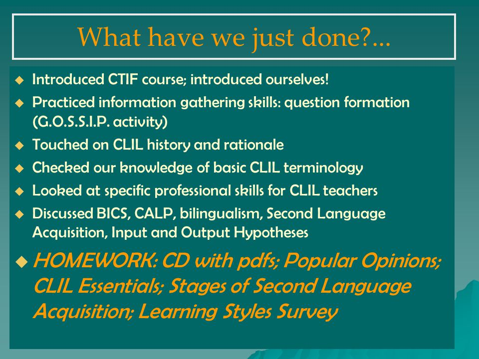 What have we just done ...   Introduced CTIF course; introduced ourselves.