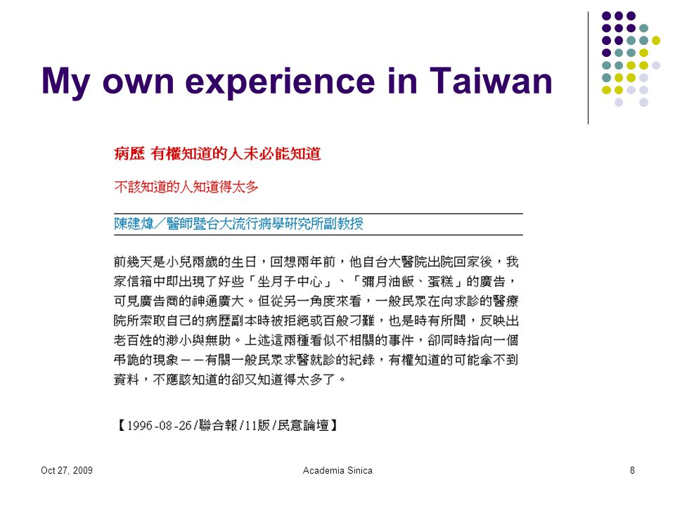 Oct 27, 2009Academia Sinica8 My own experience in Taiwan