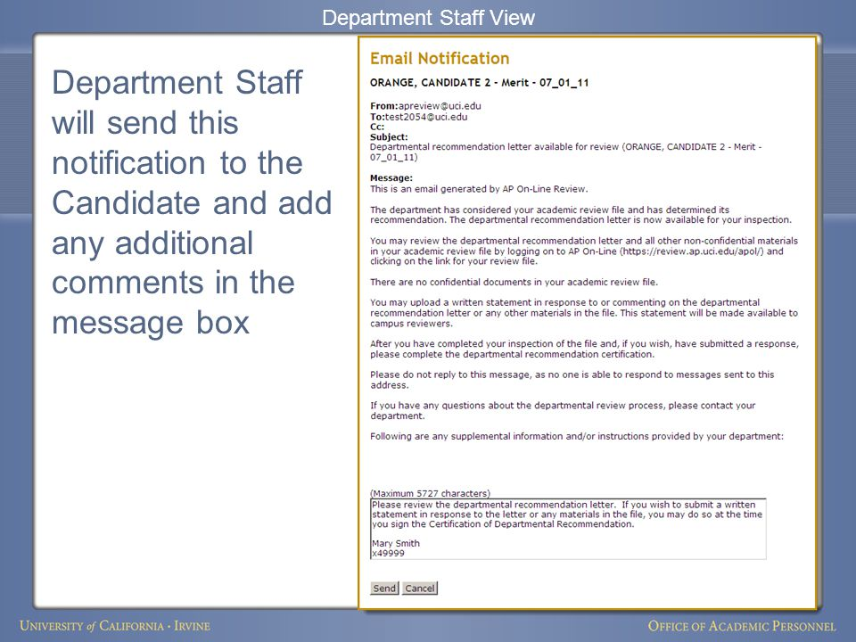 Department Staff will send this notification to the Candidate and add any additional comments in the message box Department Staff View