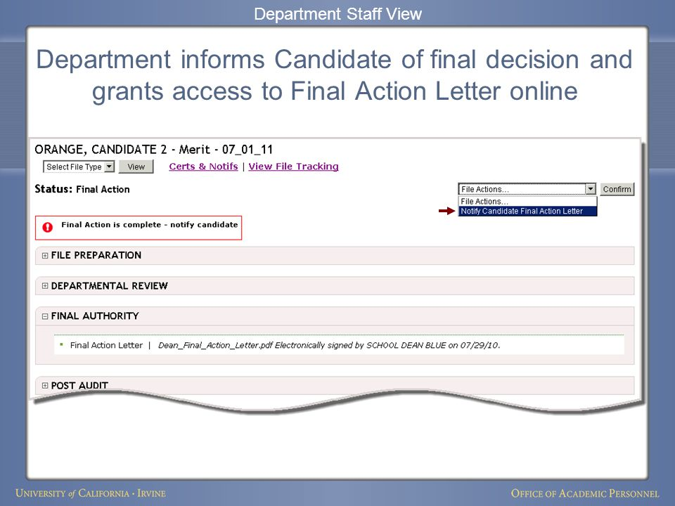 Department informs Candidate of final decision and grants access to Final Action Letter online Department Staff View