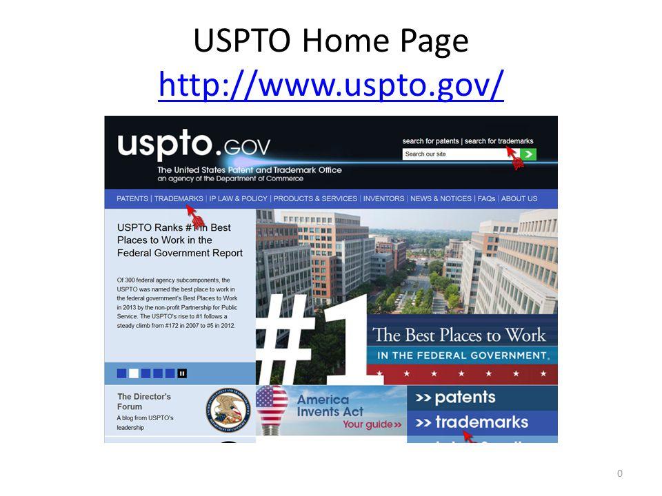 USPTO Home Page http://www.uspto.gov/ http://www.uspto.gov/ 0