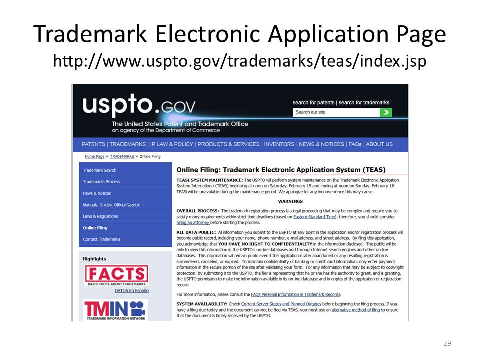 Trademark Electronic Application Page http://www.uspto.gov/trademarks/teas/index.jsp 29