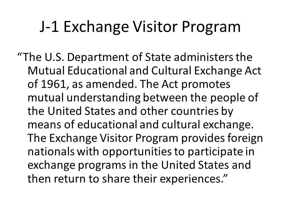 J-1 Exchange Visitor Program The U.S.