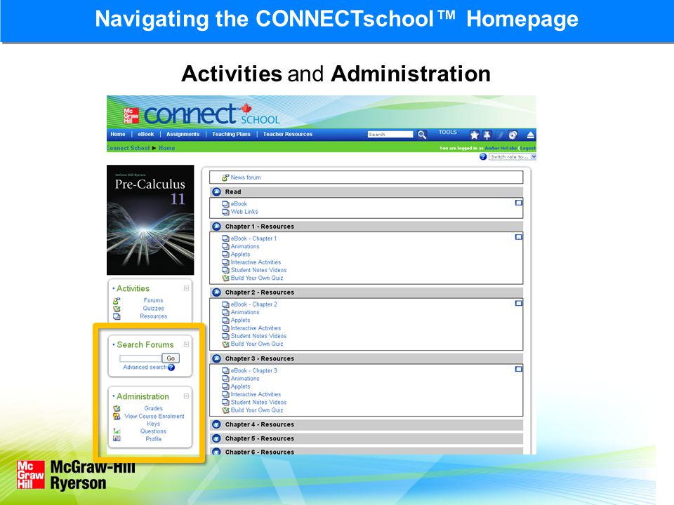 Navigating the CONNECTschool™ Homepage Activities and Administration