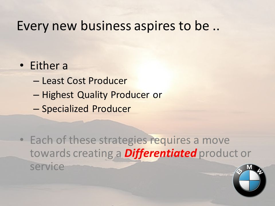 Every new business aspires to be..